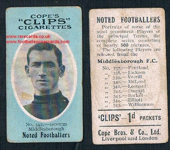 1909 Cope's Clips 3rd series Noted Footballers, 500 back, 342 Duguid Middlesbrough
